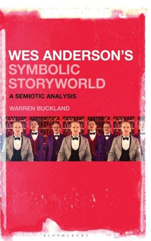 Book Wes Anderson's Symbolic Storyworld: A Semiotic Analysis