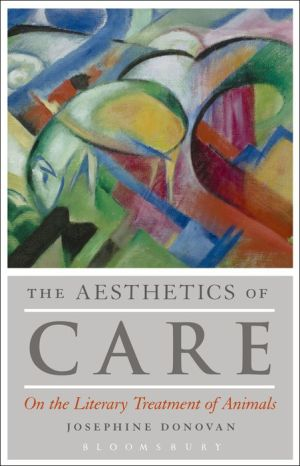 The Aesthetics of Care: On the Literary Treatment of Animals