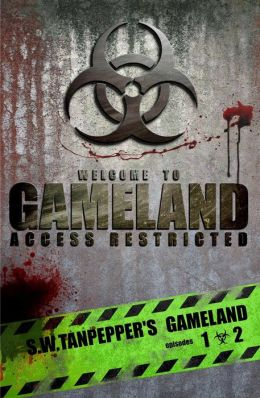 S.W. Tanpepper's GAMELAND (Episodes 1 + 2: Deep Into the Game + Failsafe)