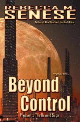 Beyond Control: Prequel to the Beyond Saga