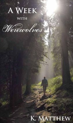 A Week with Werewolves (A Month with Werewolves, #2)