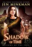 Book Cover Image. Title: Shadow of Time (A Paranormal Romance, part 2), Author: Jen Minkman