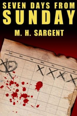 Seven Days From Sunday (An MP-5 CIA Thriller, #1)
