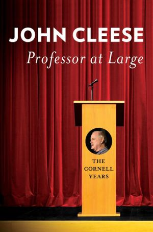 Professor at Large: The Cornell Years