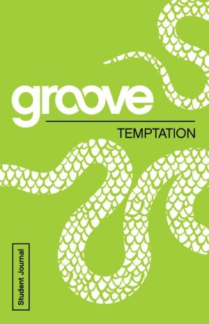 Groove: Temptation Student Journal