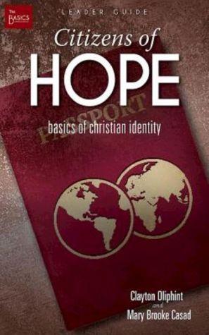 Citizens of Hope Leader Guide: Basics of Christian Identity