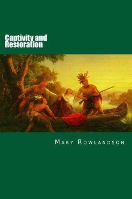 Captivity and Restoration