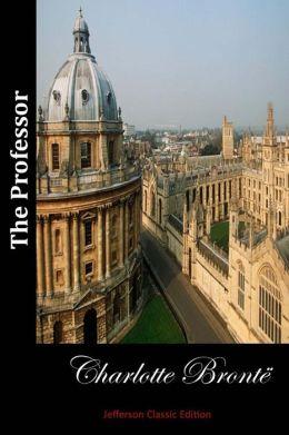 The Professor (Jefferson Classic Edition)