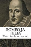 Book Cover Image. Title: Romeo Ja Julia, Author: William Shakespeare