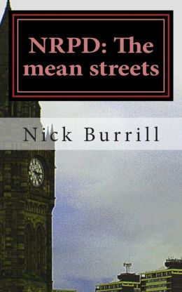 NRPD: The mean streets