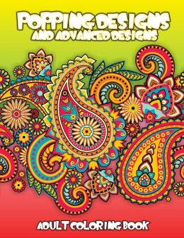 coloring books for adults barnes and noble popping designs advanced designs adult coloring book by