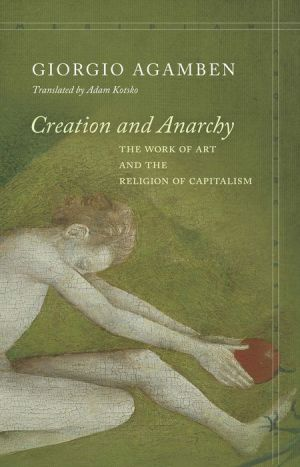 Book Creation and Anarchy: The Work of Art and the Religion of Capitalism