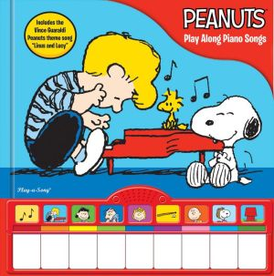 Peanuts Play Along Piano Songs: Play-a-Song