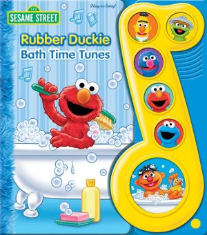 Sesame Street Rubber Duckie Bath Time Tunes: Play-a-Song