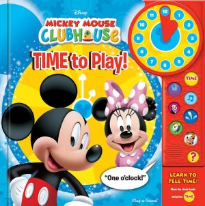 Disney Mickey Mouse Clubhouse I Can Tell Time!: Play-a-Sound