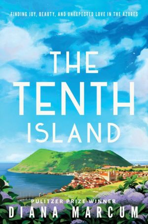 Book The Tenth Island: Finding Joy, Beauty, and Unexpected Love in the Azores