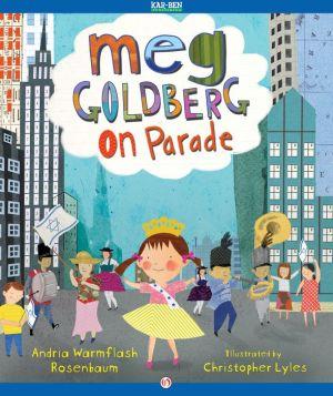 Meg Goldberg on Parade: Read-Aloud Edition