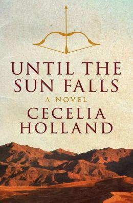 Until the Sun Falls: A Novel