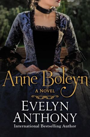 Anne Boleyn: A Novel