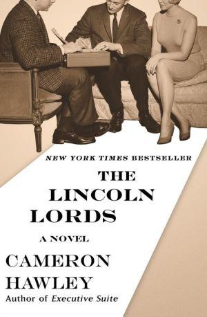 The Lincoln Lords: A Novel