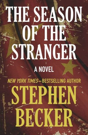 The Season of the Stranger: A Novel