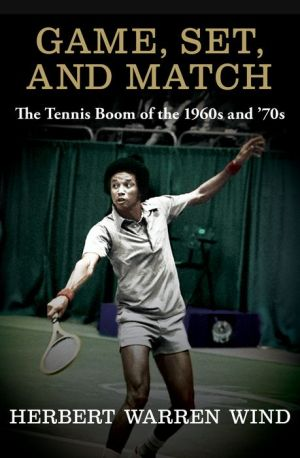 Game, Set, and Match: The Tennis Boom of the 1960s and '70s