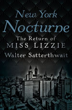 New York Nocturne: The Return of Miss Lizzie