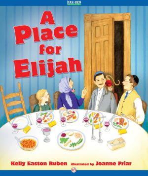 A Place for Elijah: Read-Aloud Edition