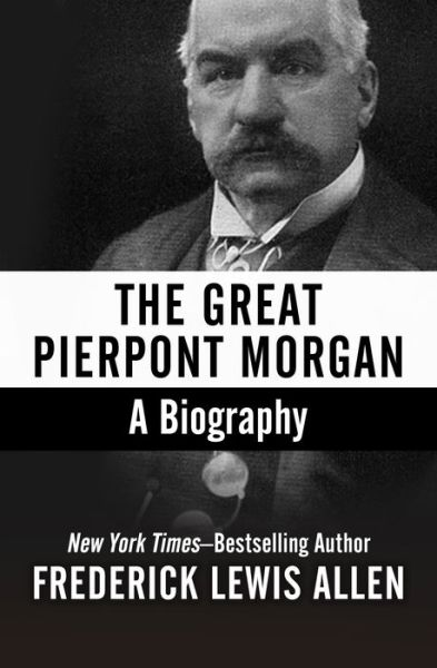 J Pierpont Morgan Biography J P Morgan Net Worth