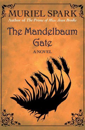 The Mandelbaum Gate: A Novel