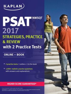PSAT/NMSQT 2017 Strategies, Practice, and Review with 2 Practice Tests: Online + Book