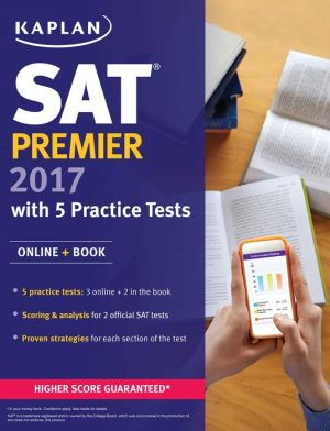 SAT Premier 2017 with 5 Practice Tests: Online + Book