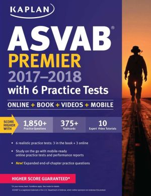ASVAB Premier 2017-2018 with 6 Practice Tests: Online + Book
