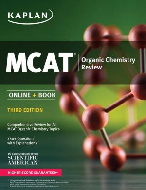 Kaplan MCAT Organic Chemistry Review: Online + Book