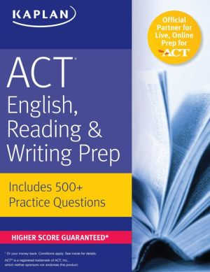 ACT English, Reading, & Writing Prep: Includes 500+ Practice Questions