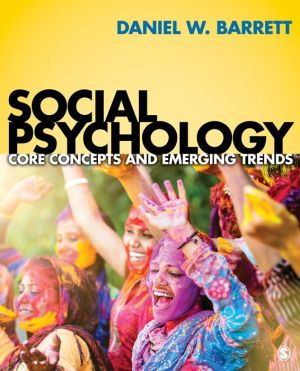 Social Psychology: Core Concepts and Emerging Trends