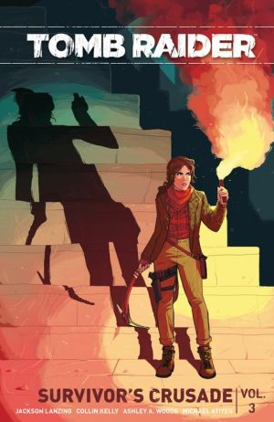 Tomb Raider, Volume 3: Crusade