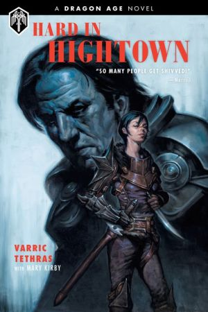 Book Dragon Age: Hard in Hightown