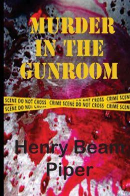 Murder in the Gunroom