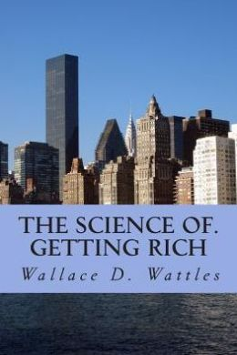 the science of. getting rich