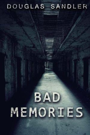 bad memories
