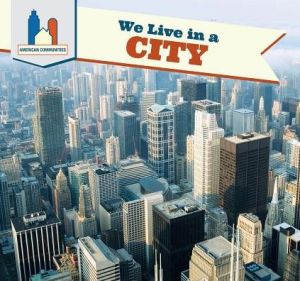 We Live in a City