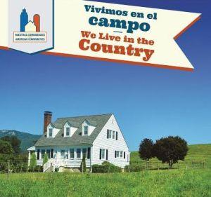 Vivimos en el campo / We Live in the Country
