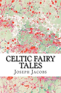 Celtic Folk and Fairy Tales by Joseph Jacobs - Free at ...