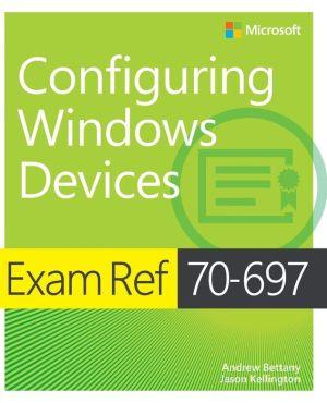 Exam Ref 70-697 Configuring Windows Devices