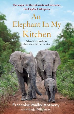 An Elephant in My Kitchen
