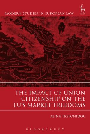 Impact of Union Citizenship on the EU's Market Freedoms