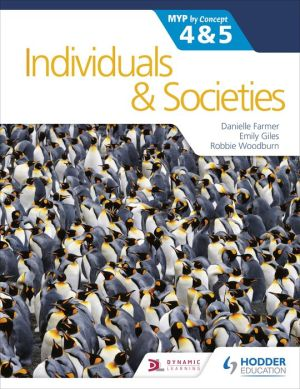 Book Individuals and Societies for the IB MYP 4&5: by Concept