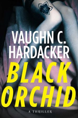 Black Orchid: A Thriller