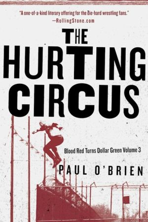 The Hurting Circus: Blood Red Turns Dollar Green Volume 3